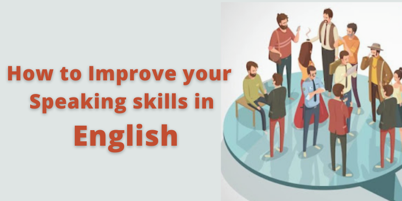 improve your speaking skills in English